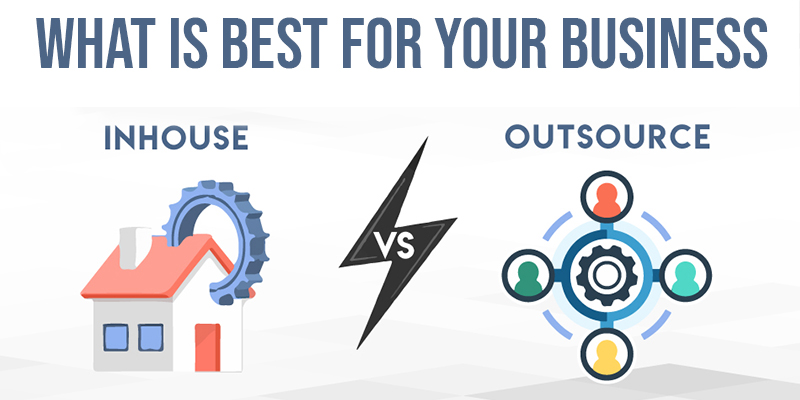 Outsource vs. in-house