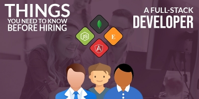 Things-You-Need-to-Know-Before-Hiring-a-FullStack-Developer
